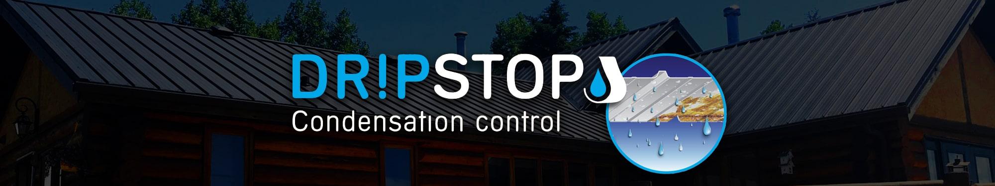Dripstop Condensation Control