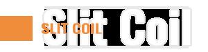 Slit Coil Title