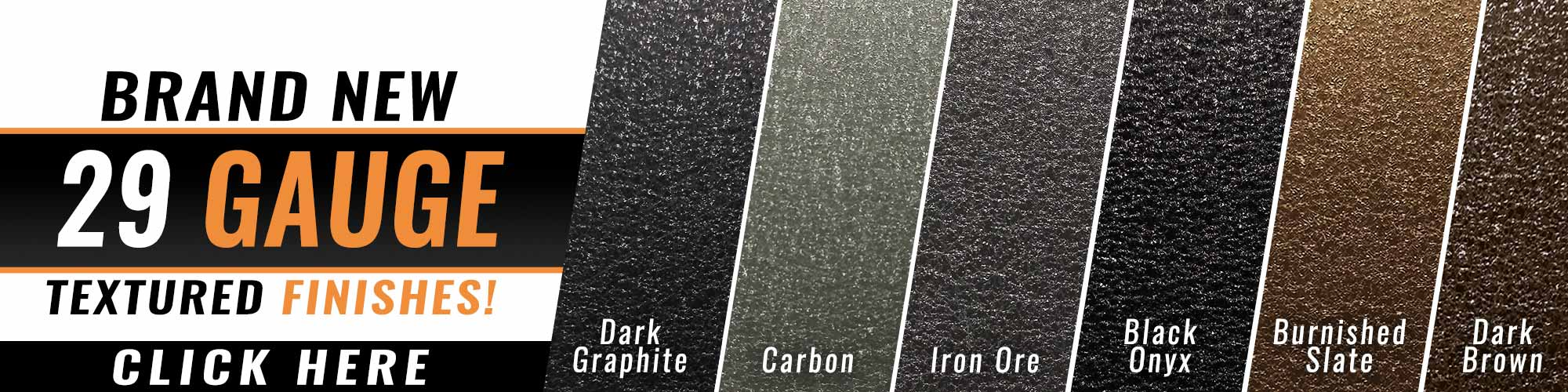 29 Gauge Metal Roofing Textured Finishes Banner